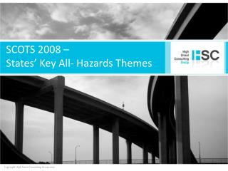 SCOTS 2008 –  States' Key All- Hazards Themes