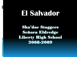 Sha'dae  Staggers Señora  Eldredge  Liberty High School 2008-2009