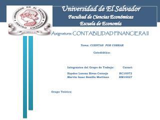 Universidad de El Salvador Facultad de Ciencias Económicas Escuela de Economía