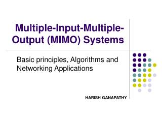 Multiple-Input-Multiple-    Output MIMO Systems