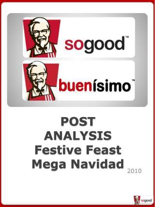 POST ANALYSIS Festive Feast Mega  Navidad