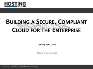 Building a Secure, Compliant Cloud for the Enterprise