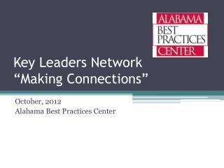Key Leaders Network �Making Connections�