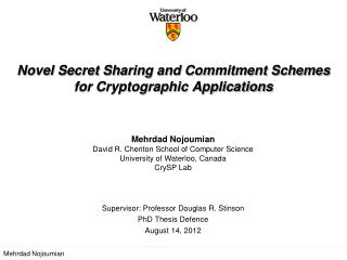 Novel Secret Sharing and Commitment Schemes for Cryptographic Applications