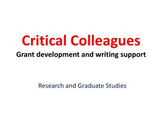 Critical Colleagues Grant development and writing support