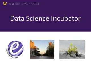 Data Science Incubator