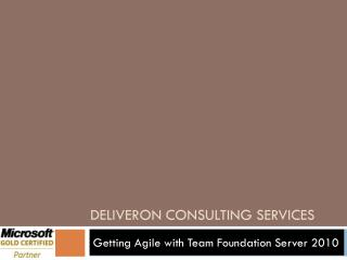 Deliveron consulting services