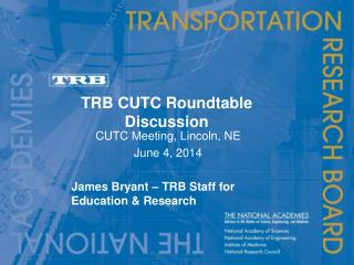 TRB CUTC Roundtable Discussion
