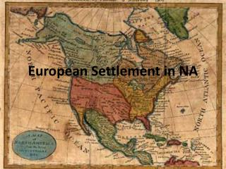 European Settlement in NA