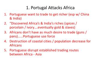 1. Portugal Attacks Africa