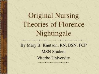 Original Nursing Theories of Florence Nightingale