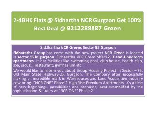 2-4BHK Flats @ Sidhartha NCR Gurgaon Get 100% Best Deal @ 92