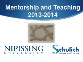 Mentorship and Teaching  2013-2014