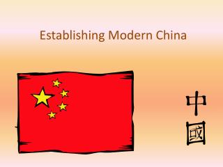 Establishing Modern China