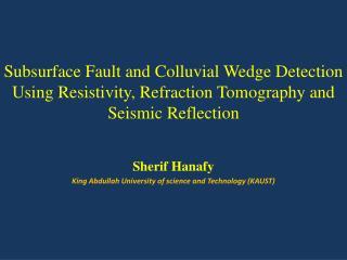 Sherif Hanafy King Abdullah University of science and Technology (KAUST)