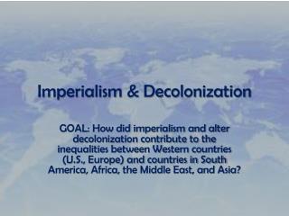 Imperialism & Decolonization