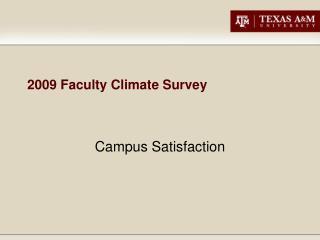 2009  Faculty  Climate Survey