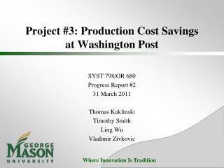 Project #3: Production Cost Savings at Washington Post