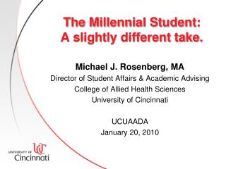 The Millennial Student:  A slightly different take.
