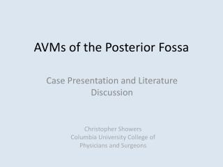 AVMs of the Posterior  Fossa
