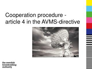 Cooperation procedure - article 4 in the AVMS-directive