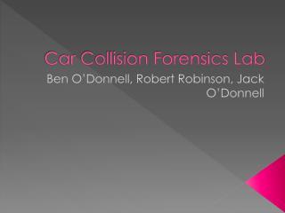 Car Collision Forensics Lab