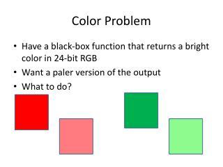 Color Problem
