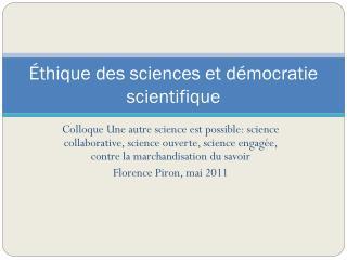 Éthique des sciences et démocratie scientifique