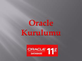 Oracle  Kurulumu