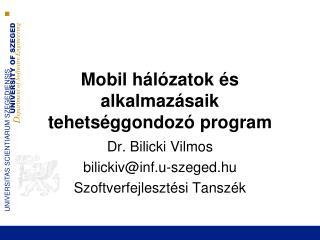 Mobil  hálózatok és alkalmazásaik tehetséggondozó  program