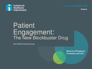 Patient Engagement:  The New Blockbuster Drug