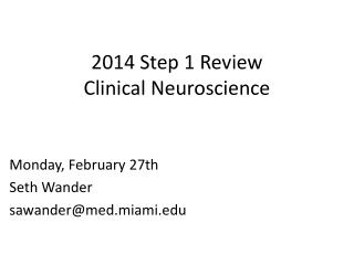 2014  Step 1 Review Clinical Neuroscience