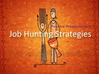 Job Hunting Strategies