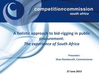 A  holistic approach to bid-rigging in public procurement: The experience of South Africa