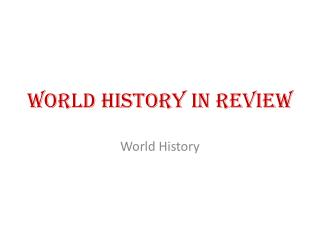 World History in Review