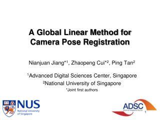 A Global Linear Method for Camera Pose Registration