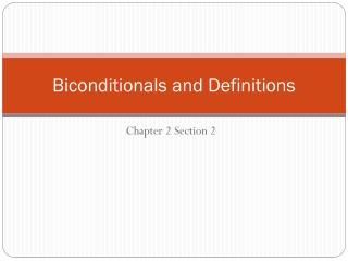 Biconditionals  and Definitions