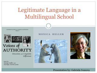 Legitimate Language in a Multilingual School