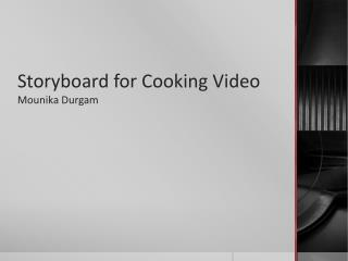 Storyboard for Cooking Video