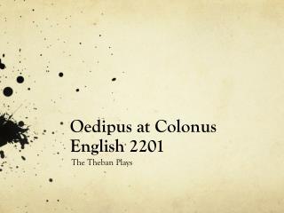 Oedipus at  Colonus English 2201