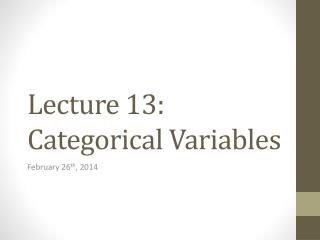 Lecture 13: Categorical Variables