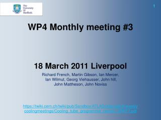 Richard French, Martin Gibson, Ian Mercer,  Ian Wilmut, Georg Viehausser, John hill,