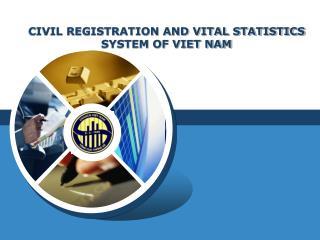CIVIL REGISTRATION AND VITAL STATISTICS SYSTEM OF VIET NAM
