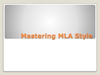 Mastering MLA Style