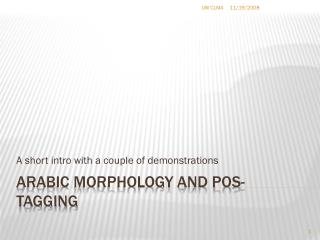 Arabic morphology and POS-tagging