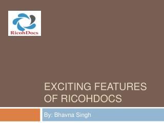 Exciting Features of RicohDocs - Document Management System