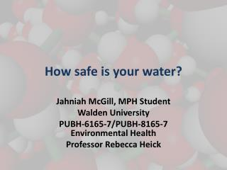 How safe is your water?