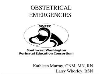 OBSTETRICAL EMERGENCIES