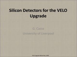 Silicon Detectors for the VELO Upgrade