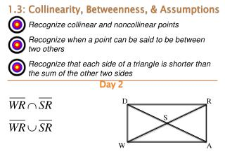1.3:  Collinearity ,  Betweenness ,  & Assumptions